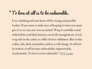 to-love-at-all-is-to-be-vulnerable-1